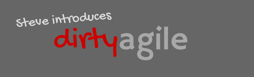 Dirty Agile